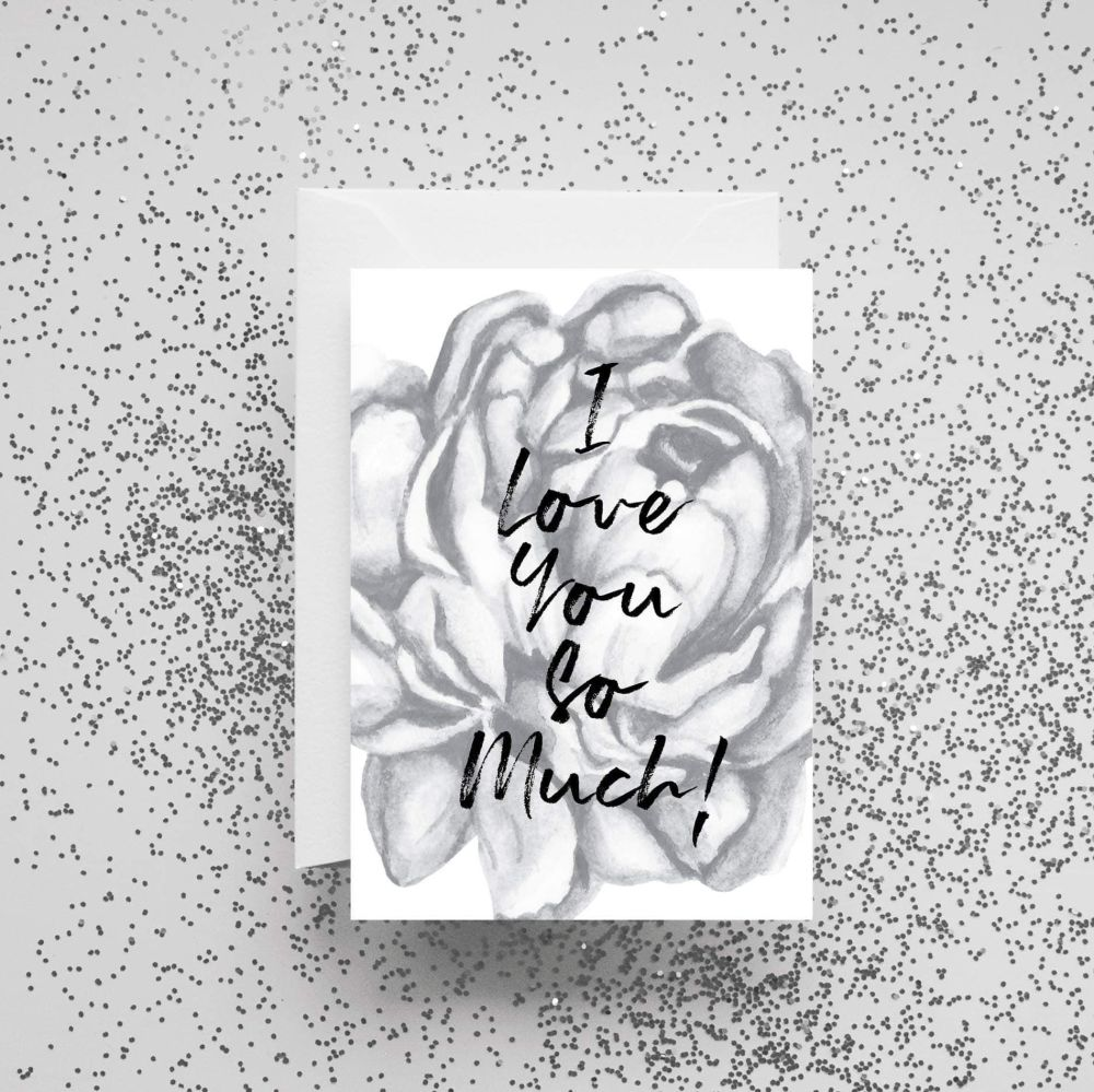 'I Love You So Much!' Card