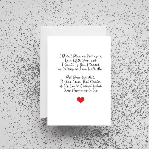 'I Didn't Plan On Fallingin Love With You' Card