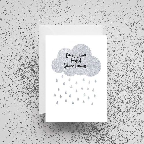 'Every Cloud Has A Silver Lining' Card
