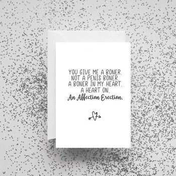 'You Give Me A Boner' Card