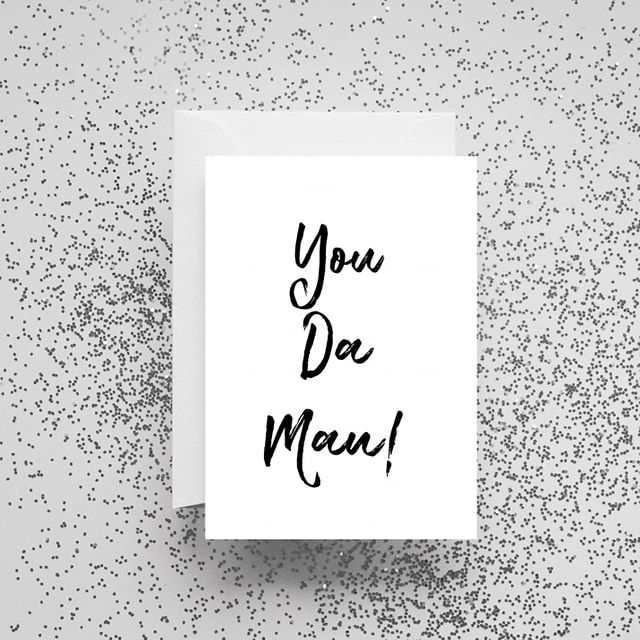 'You Da Man!' Card
