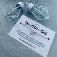 'You Little Shit' Wish Bracelet