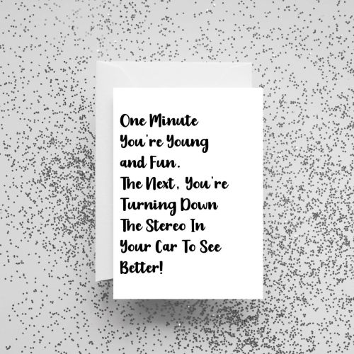 'One Minute You're Young and Fun' Card