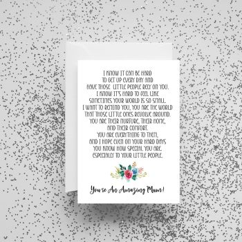 'I Know It Can Be Hard - You're An Amazing Mum' Card