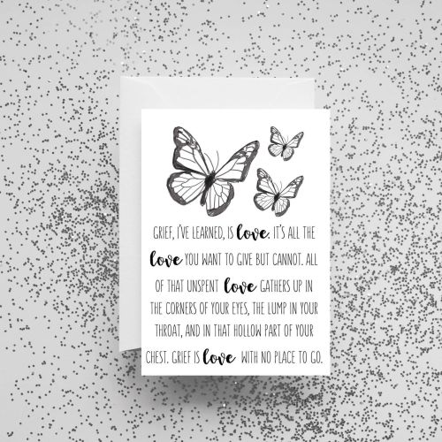 'Grief, I've Learned, Is Love' Card