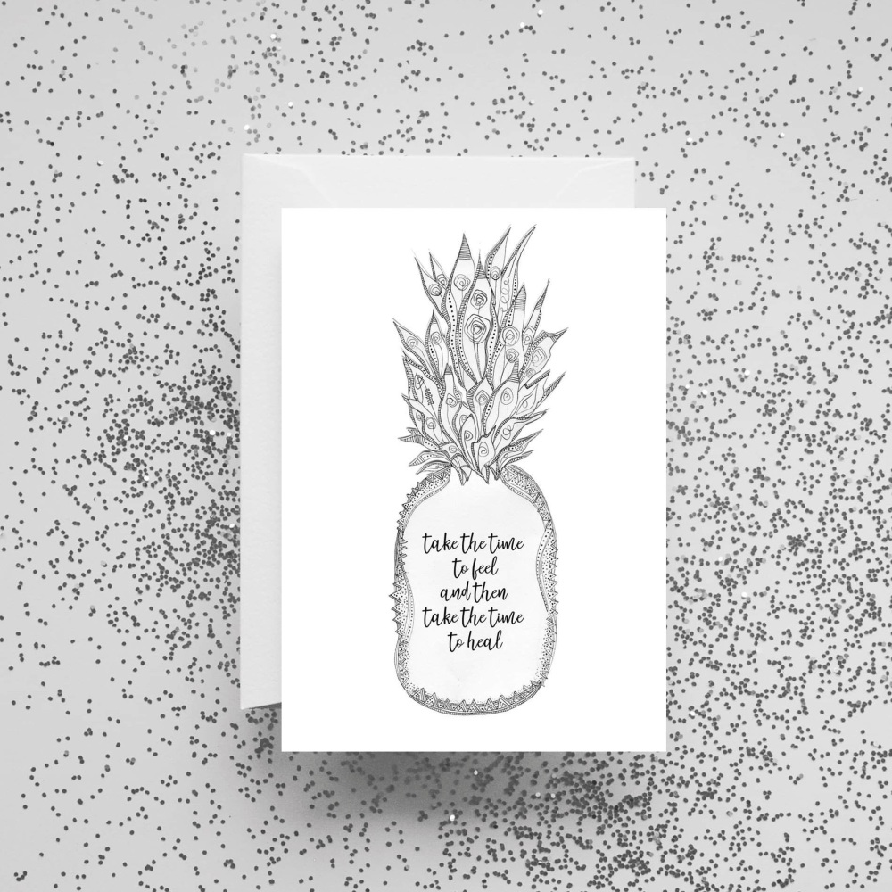 'Take Time To Feel and Then Take Time To Heal' Card