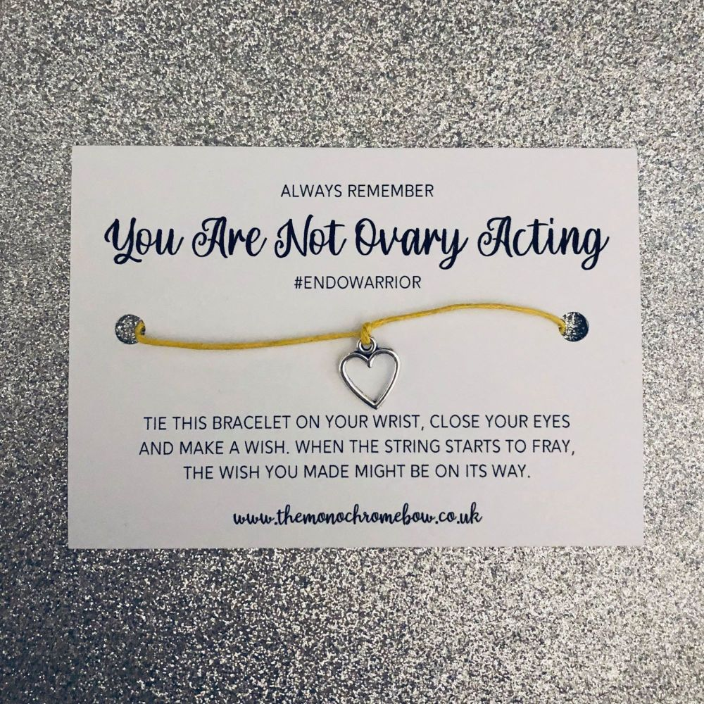 'You Are Not Ovary Acting' Wish Bracelet