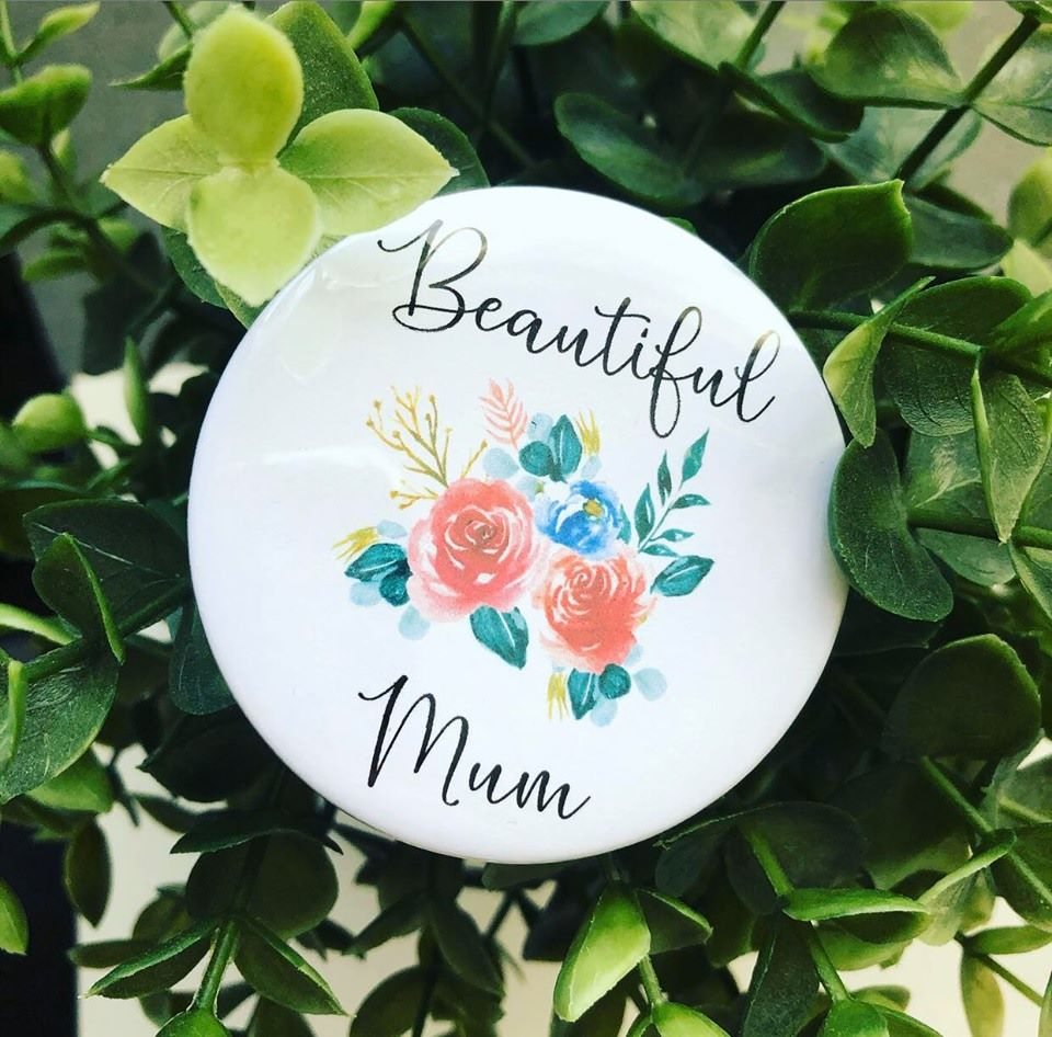 'Beautiful Mum' Badge