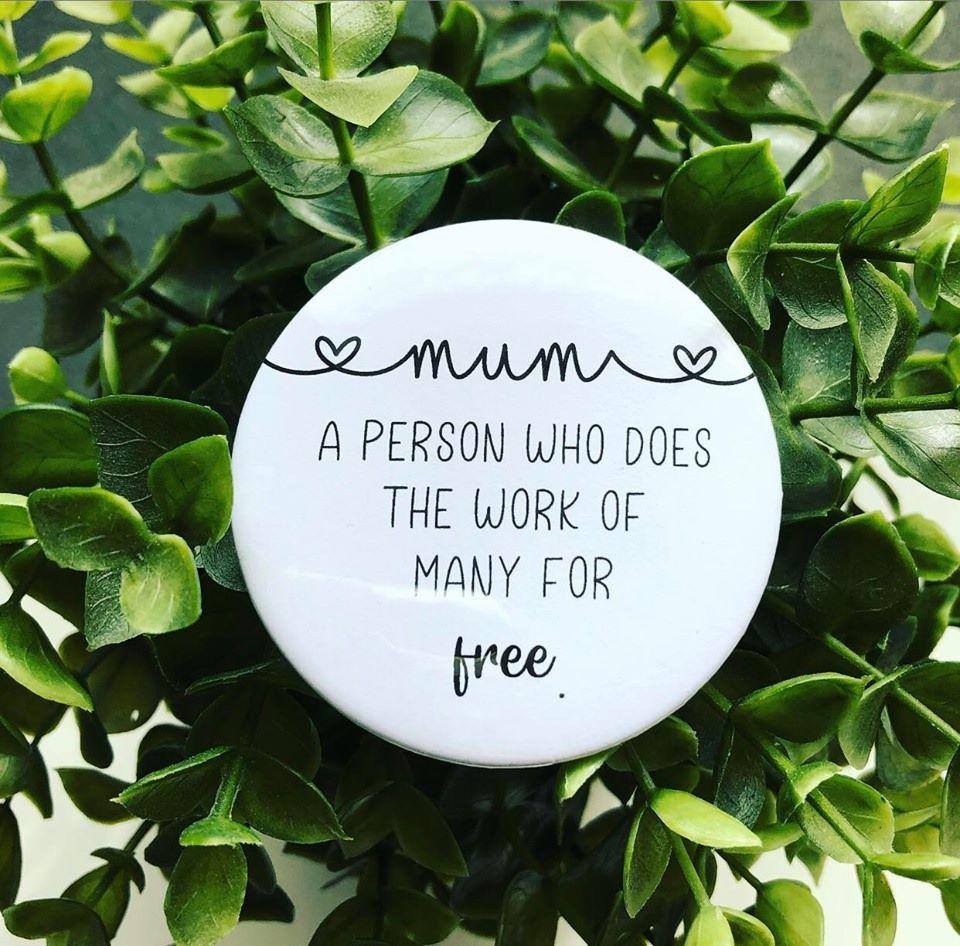 'Mum' Description Badge