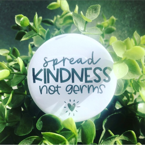 'Spread Kindness Not Germs' Badge