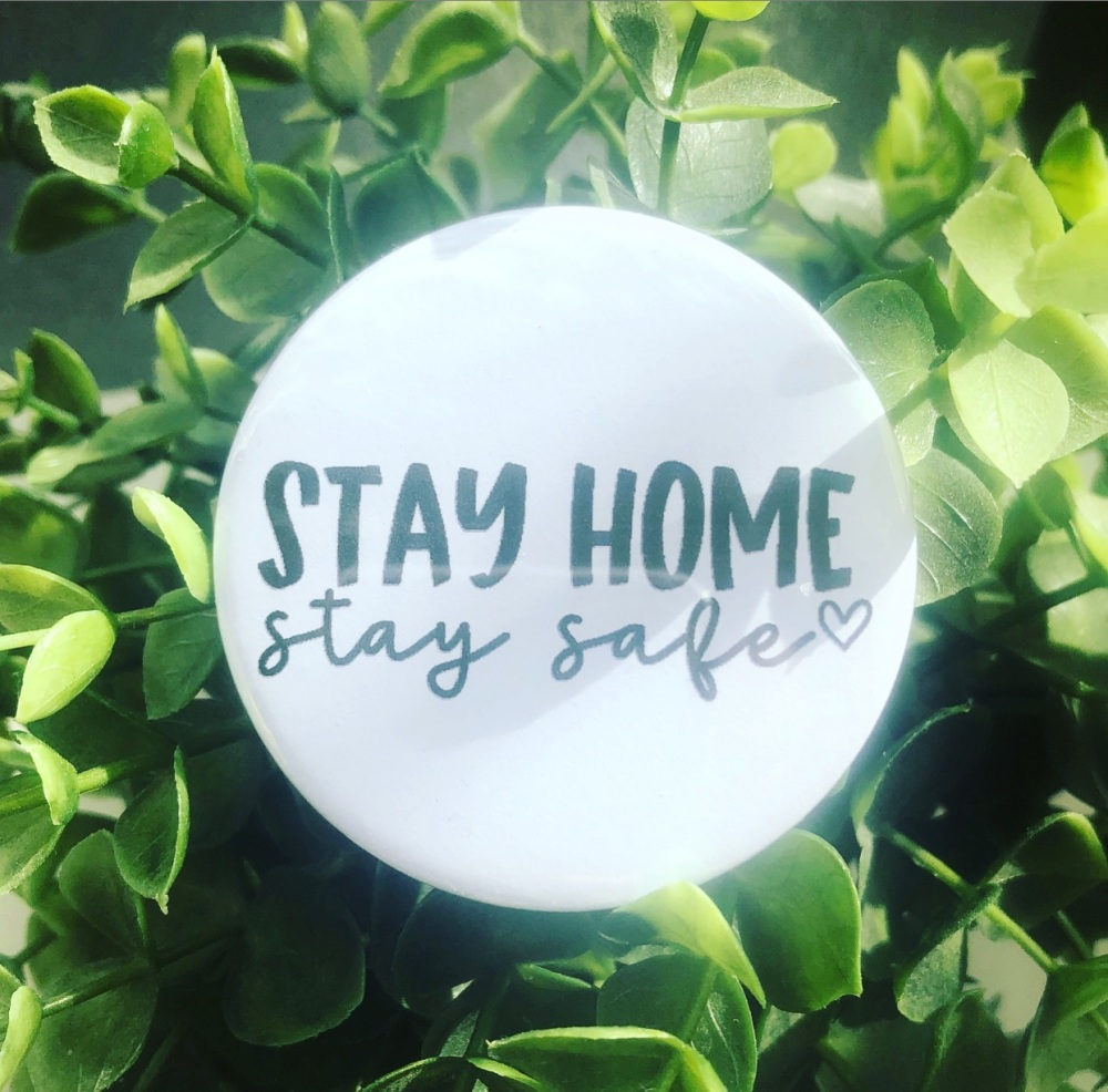 'Stay Home Stay Safe' Badge