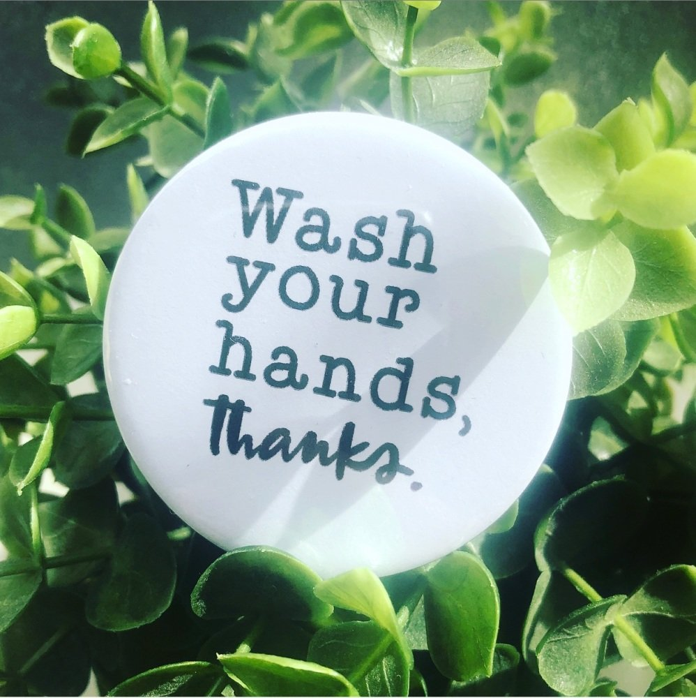 'Wash Your Hands, Thanks' Badge
