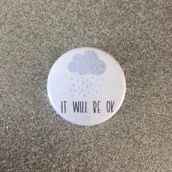 'It Will Be Ok'