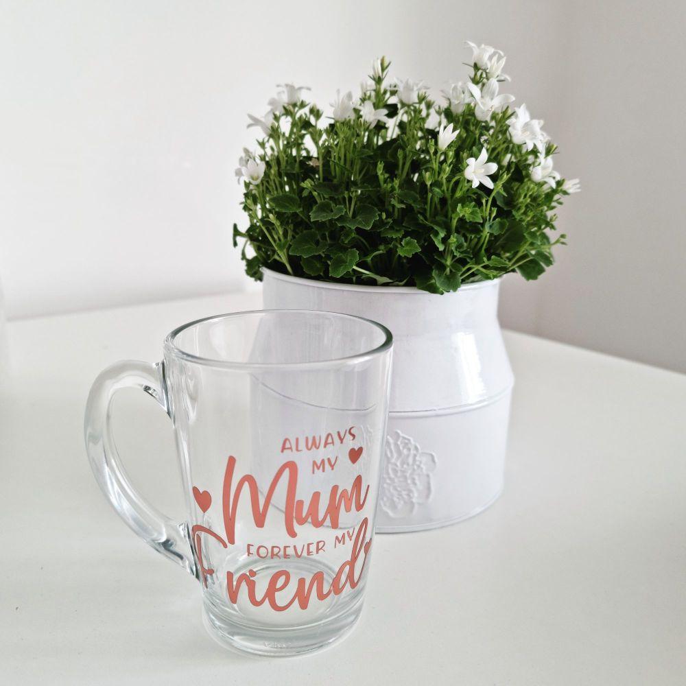 'Always My Mum' Personalised Glass Coffee Mug