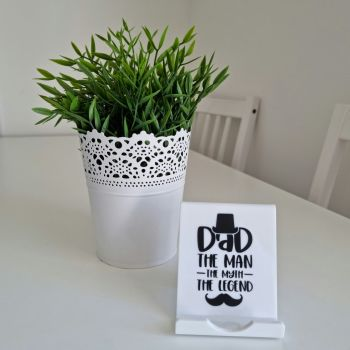 'Dad, The Man, The Myth, The Legend' Phone Stand
