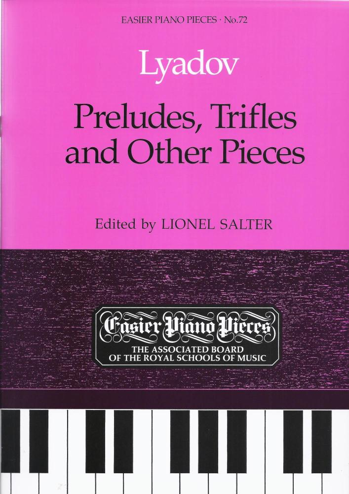 Anatol Lyadov: Preludes, Trifles And Other Pieces
