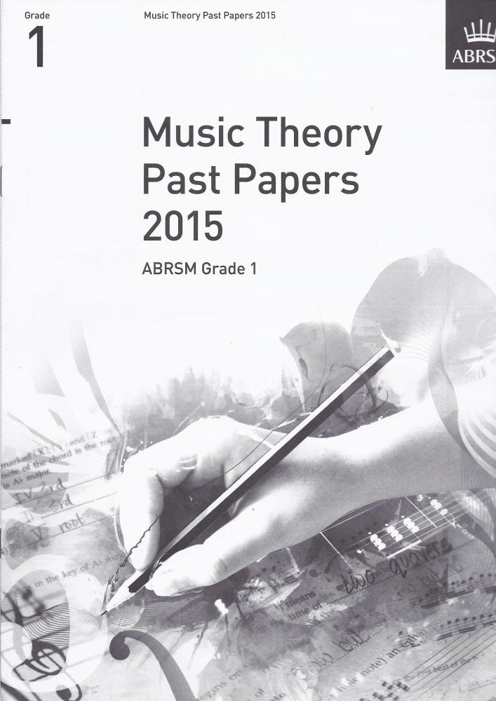 ABRSM Music Theory Past Papers 2015 - Grade 1
