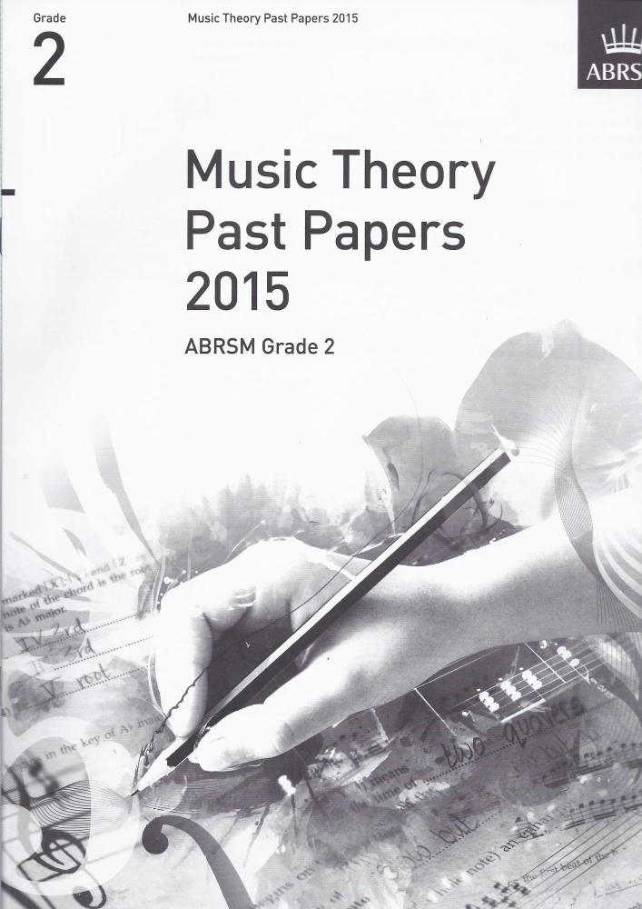 ABRSM Music Theory Past Papers 2015 - Grade 2