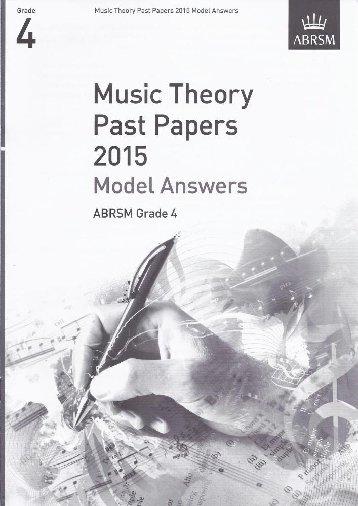 ABRSM Music Theory Past Papers 2015 - Grade 4 Model Answers