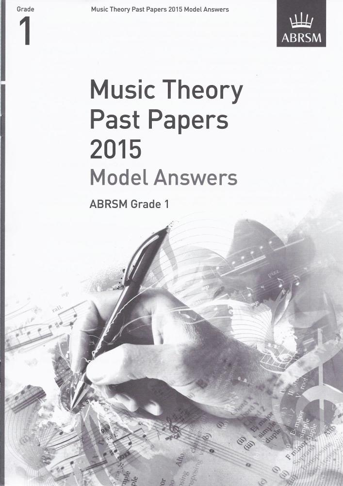 ABRSM Music Theory Past Papers 2015 - Grade 1 Model Answers