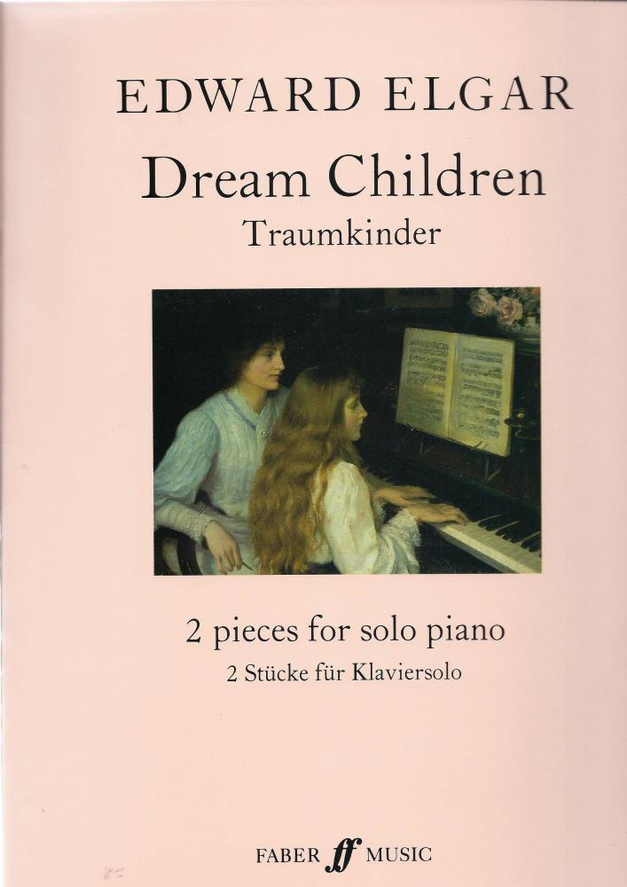 Edward Elgar: Dream Children Op.43