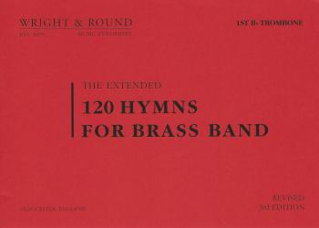 120 Hymns for Brass Band 1st Bb Trombone