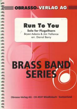 Run to You, Solo for Flugelhorn and Brass Band - Bryan Adams & Jim Vallance arr. Darrol Barry
