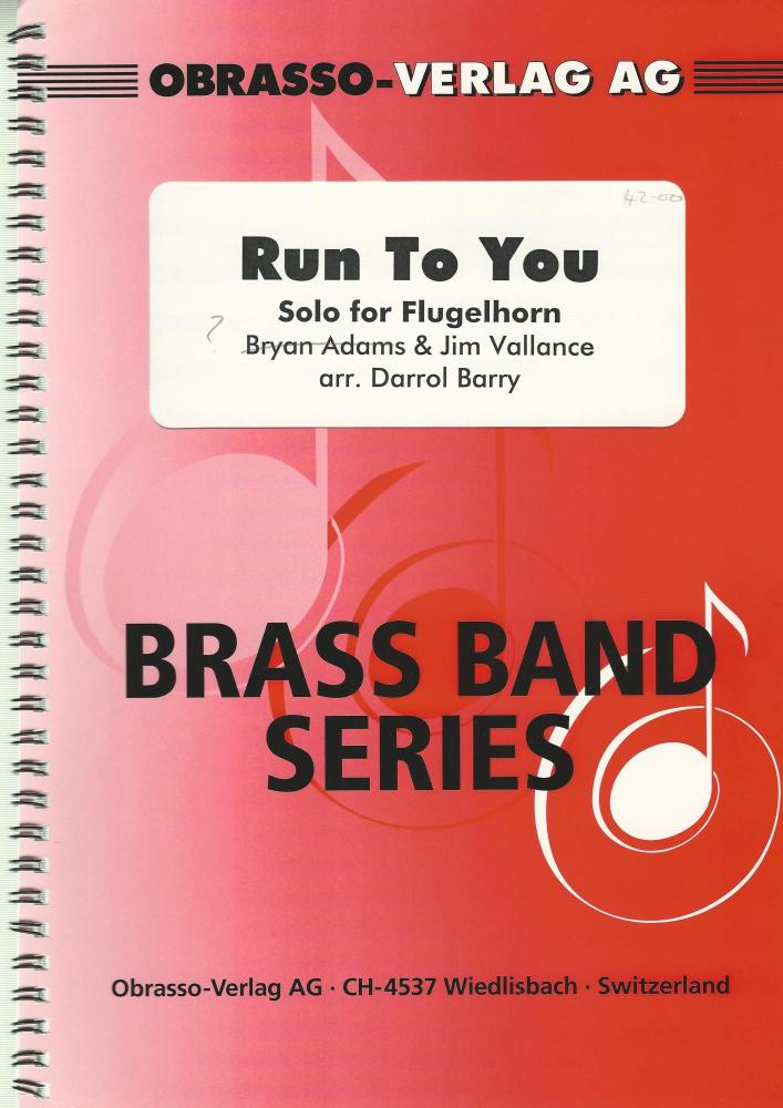 Run to You, Solo for Flugelhorn and Brass Band - Bryan Adams & Jim Vallance