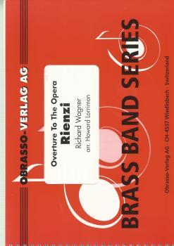 Overture to The Opera Reinzi for Brass Band - Richard Wagner arr. Howard Lorriman