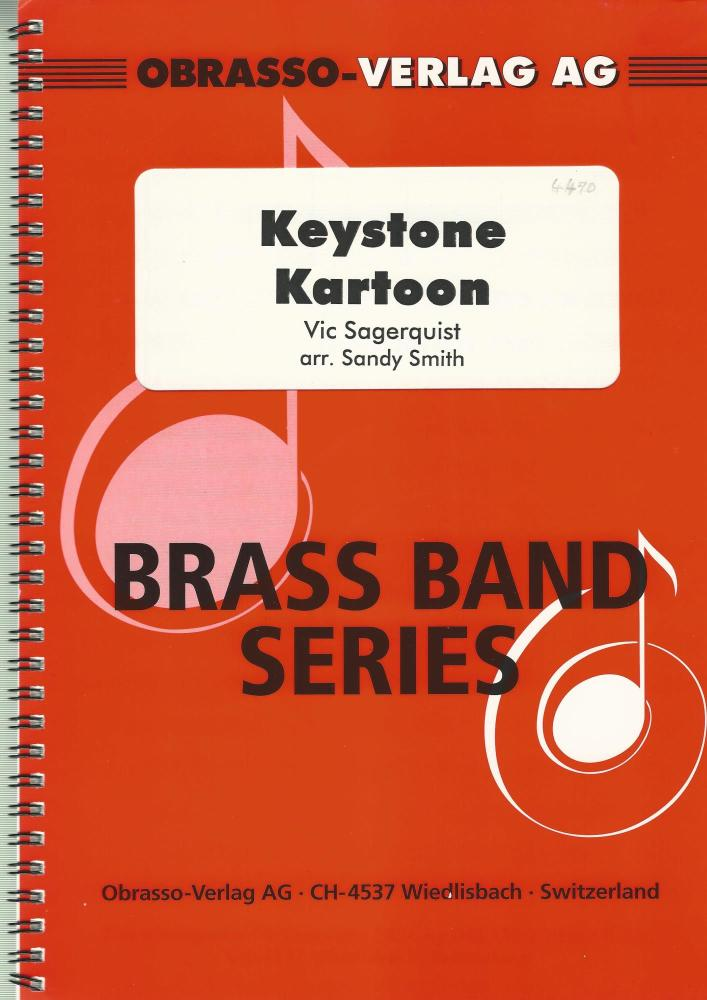 Keystone Kartoon for Brass Band - Vic Sagerquist arr. Sandy Smith
