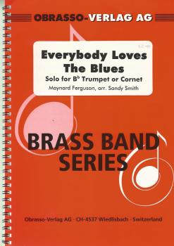 Everybody Loves The Blues - Solo for Bb Trumpet or Cornet and Brass Band - Maynard Ferguson, arr. Sandy Smith
