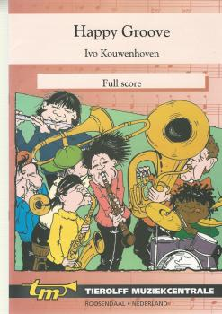 Happy Groove for Brass Band (4 Part - Level 2) - Ivo Kouwenhoven