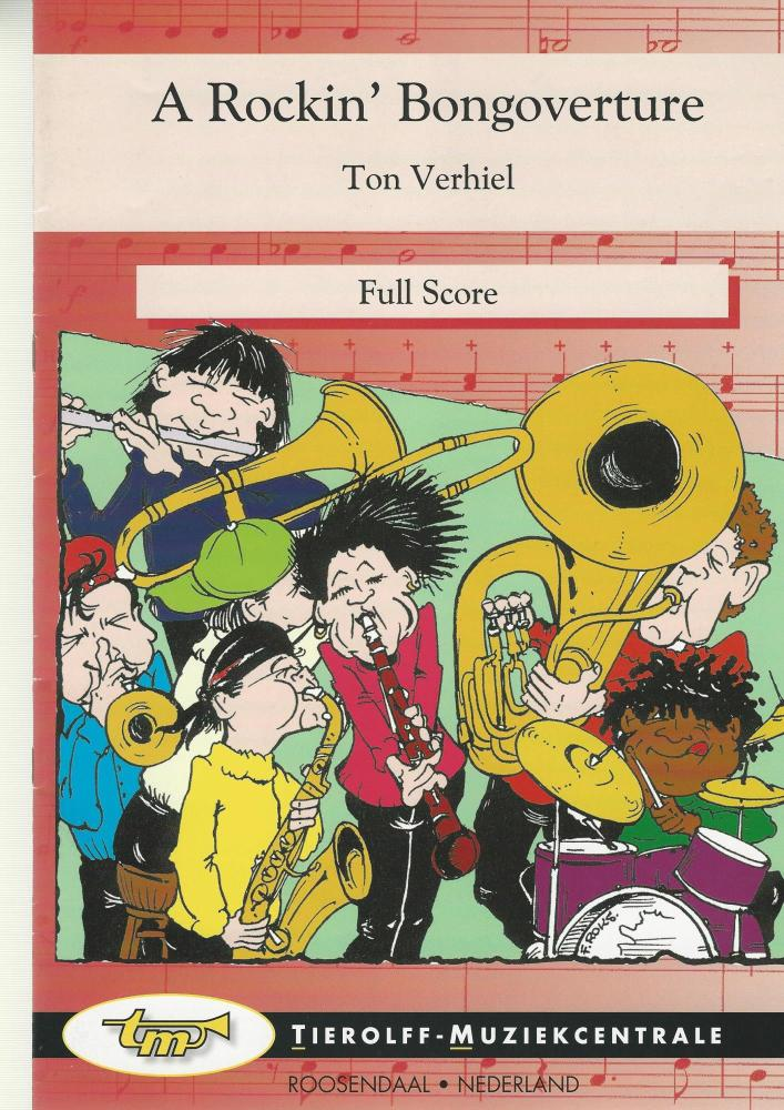 A Rockin' Bongoverture for Brass Band (4-part Level 2) - Ton Verhiel