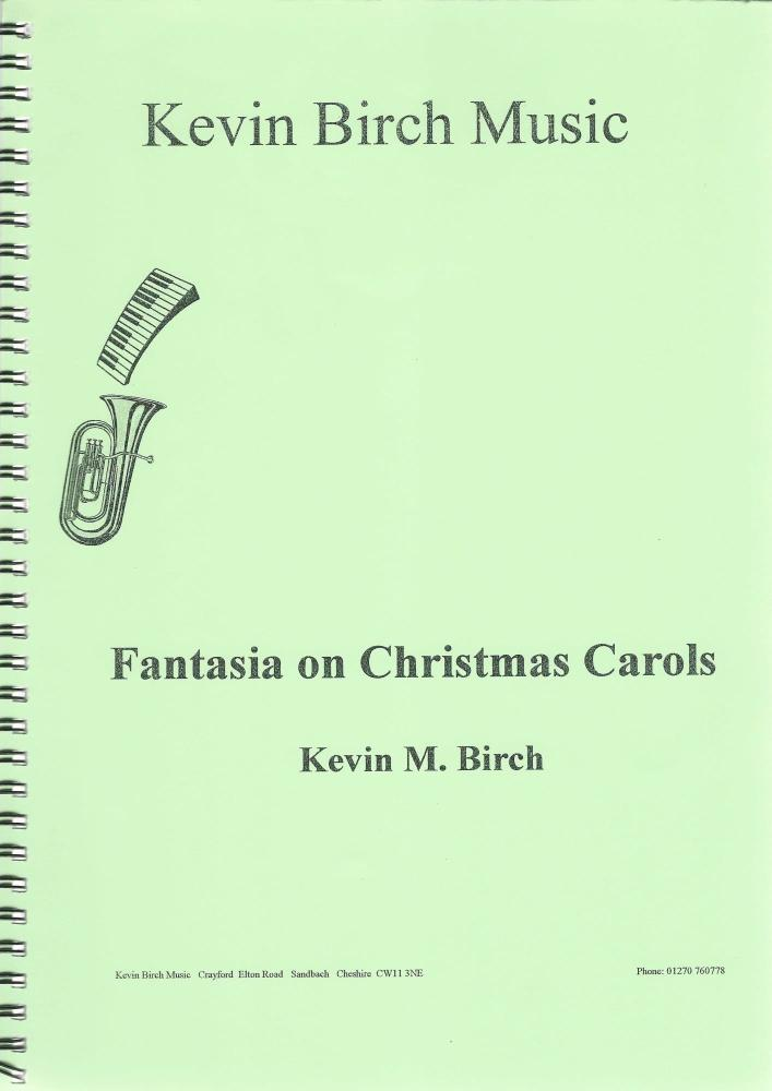 Fantasia on Christmas Carols for Brass Band - Kevin M. Birch