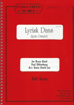 Lyric Dance (Lyrisk Dans) for Brass Band - Paul Okkenhaug arr. Gavin David Lee