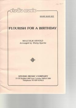 Flourish for a Birthday for Brass Band - Malcolm Arnold arr. Philip Sparke