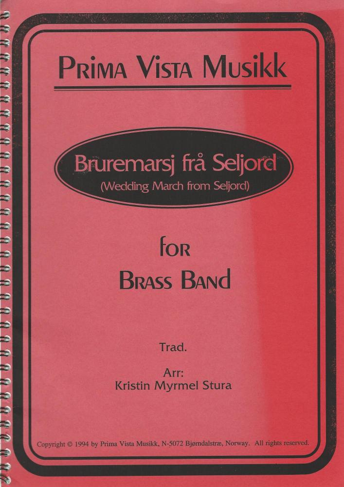 Wedding March from Seljord for Brass Band - Trad., arr. Kristen Myrmel Stur