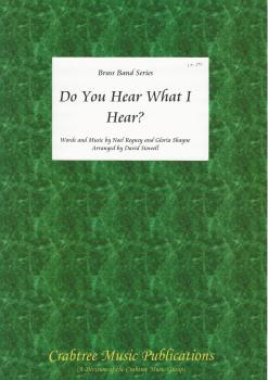 Do You Hear What I Hear? for Brass Band (Score Only) - Noel Regney/Gloria Shayne - arr. David Stowell
