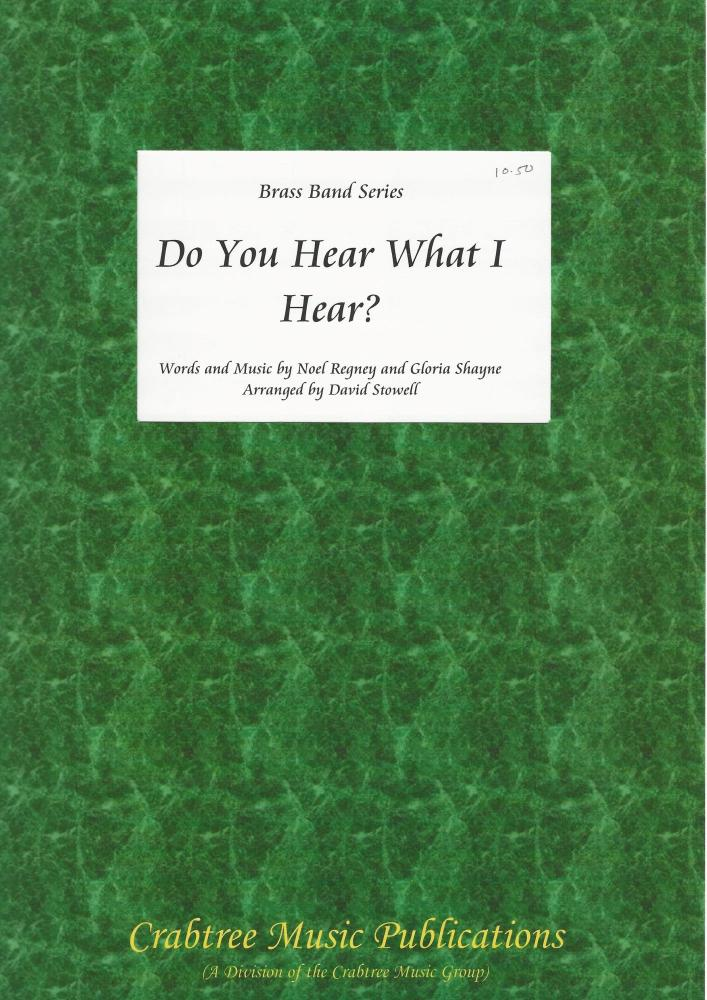 Do You Hear What I Hear? for Brass Band (Score Only) - Noel Regney/Gloria S