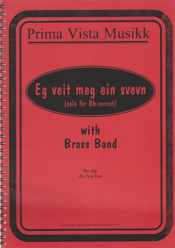 Eg Veit Meg Ein Svevn for Cornet and Brass Band - arr., Terje Stura