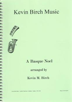 A Basque Noel for Brass Band - arr. Kevin M. Birch