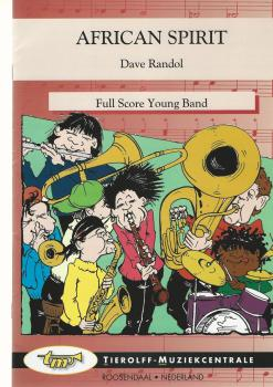 African Spirit for Brass Band (4-part Level 2) - Dave Randol