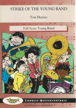Strike of the Young Band for Brass Band (4 part Level 1) - Tom Haynes