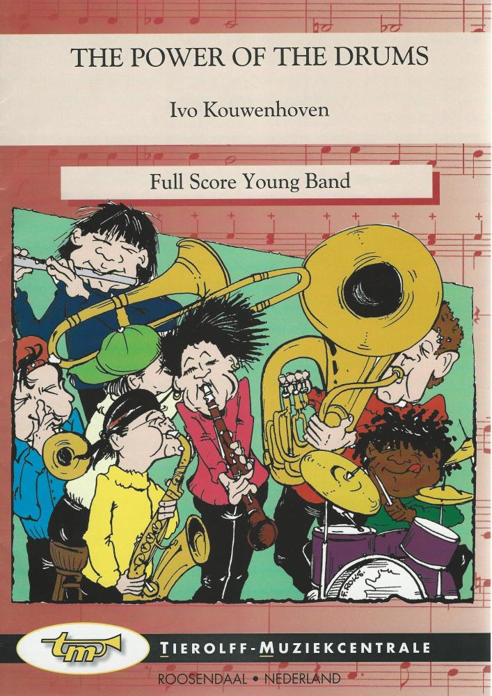 The Power of the Drums for Brass Band (4 Part Level 1) - Ivo Kouwenhoven