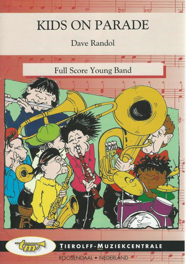 Kids on Parade for Brass Band (4 part level 1) - Dave Randol