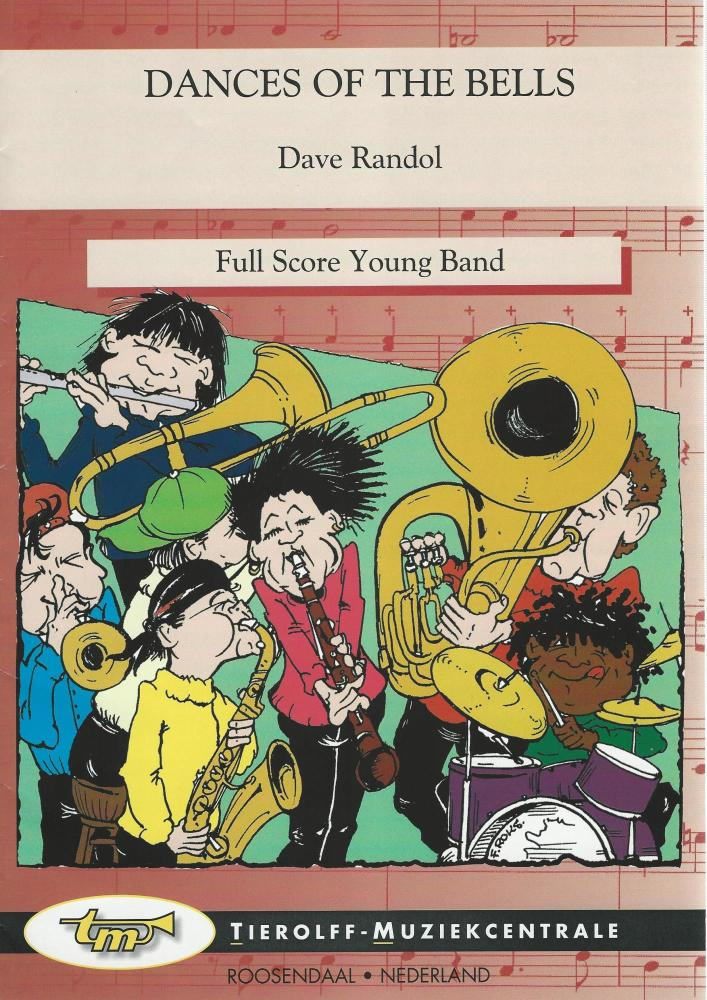 Dances of the Bells for Brass Band (4 part level 1) - Dave Randol