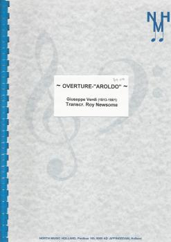 Overture Aroldo for Brass Band - Giuseppe Verdi, Transcr.  Roy Newsome