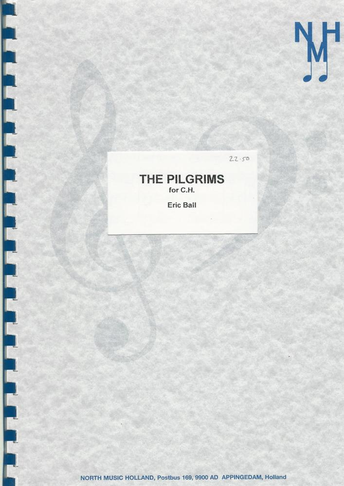 The Pilgrims for C.H. for Brass Band - Eric Ball