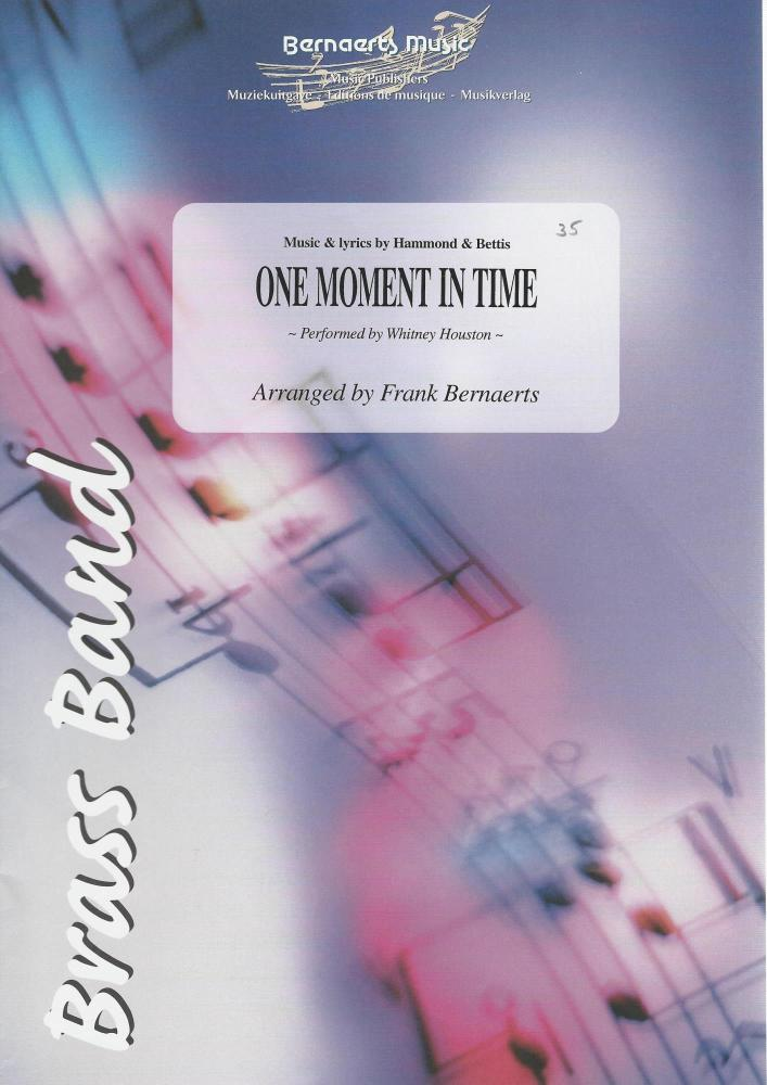 One Moment In Time (Whitney Houston) - Hammon & Bettis, arr. Frank Bernaert