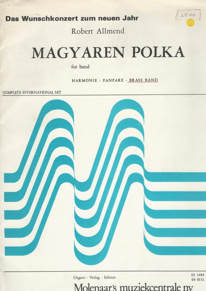 Magyaren Polka for Brass Band - Robert Allmend